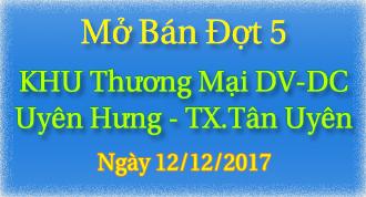 Mở bán đất nền giai đoạn 5 Khu TM DV DC Uyên Hưng